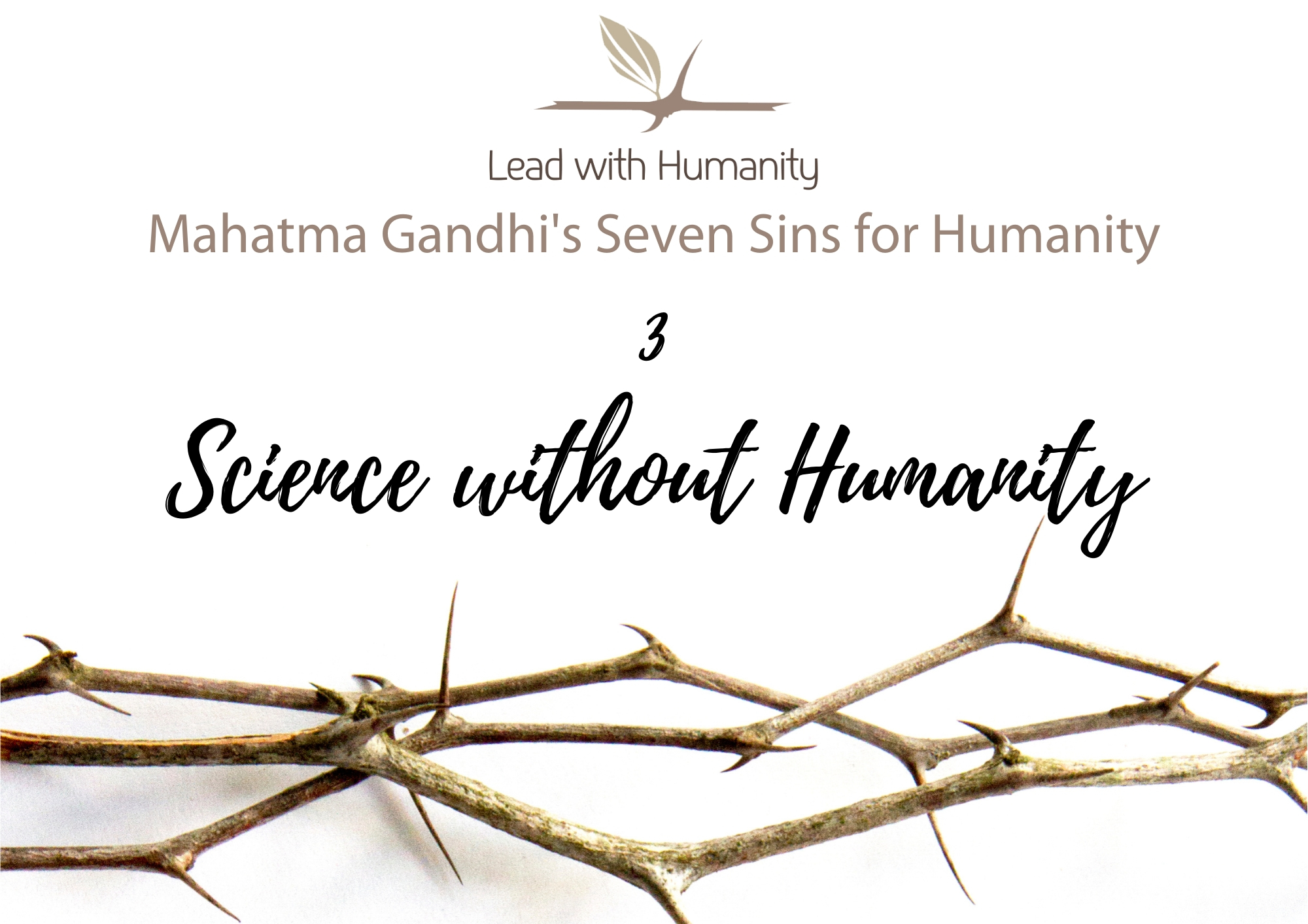 Science without Humanity